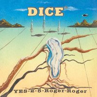 Dice - Yes-2-5-Roger-Roger