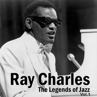 Ray Charles - The Legend of Jazz (Vol. 1)