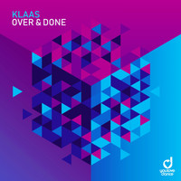 Klaas - Over & Done