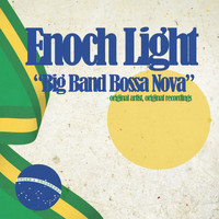 Enoch Light - Big Band Bossa Nova (The New Beat from Brazil)