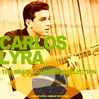 Carlos Lyra - The Brazilian Bossa Collection