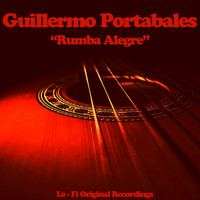 Guillermo Portabales - Rumba Alegre (Remastered)