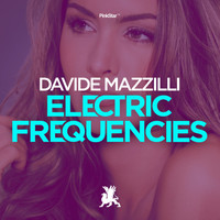 Davide Mazzilli - Electric Frequencies