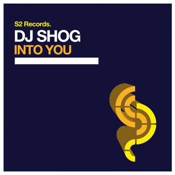 DJ Shog - Into You