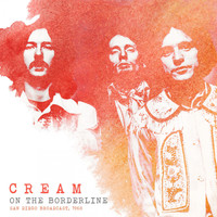 Cream - On The Borderline (Live 1968)