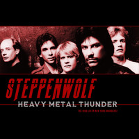 Steppenwolf - Heavy Metal Thunder (Live 1980)