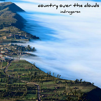 Indragersn - country over the clouds (Tropical Version)