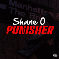 Shane O - Punisher (Explicit)