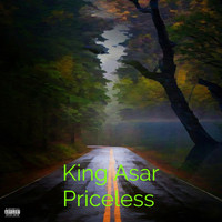 King Asar - Priceless (Explicit)