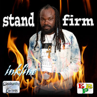 Inkline - Stand Firm