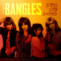 The Bangles - Steel City Sirens (Live 1986)
