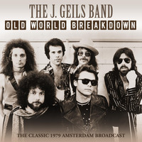 The J. Geils Band - Old World Breakdown (Live 1979)