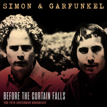 Simon & Garfunkel - Before the Curtain Falls (Live 1970)