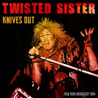 Twisted Sister - Knives Out (Live 1984 [Explicit])