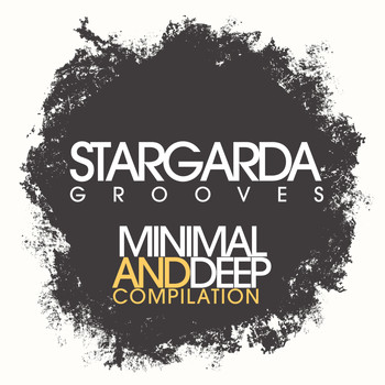 Various Artists - Stargarda Grooves - Minimal And Deep Compilation