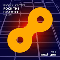 Block & Crown - Rock the Discotec