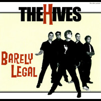The Hives - Barely Legal (Explicit)