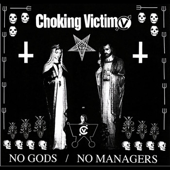 Choking Victim - No Gods / No Managers (Explicit)