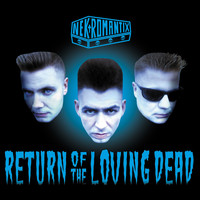 Nekromantix - Return Of The Loving Dead (Explicit)