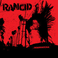Rancid - Indestructible (Explicit)