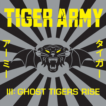 Tiger Army - III: Ghost Tigers Rise (Explicit)