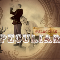 The Slackers - Peculiar (Explicit)