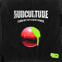 Subculture - I Dream of Everything (Explicit)