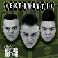Nekromantix - A Symphony of Wolf Tones & Ghost Notes (Explicit)