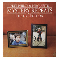Pete Philly & Perquisite - Mystery Repeats - The Live Edition (Explicit)