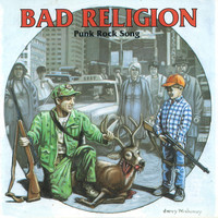 Bad Religion - Punk Rock Song (Explicit)