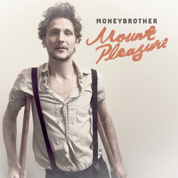 Moneybrother - Mount Pleasure