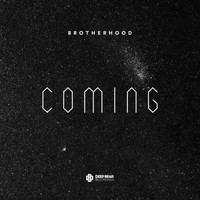 Brotherhood - Coming