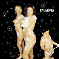 Dwarves - Come Clean