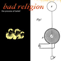 Bad Religion - The Process Of Belief (Explicit)