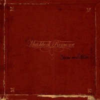 Matchbook Romance - Stories And Alibis (Explicit)