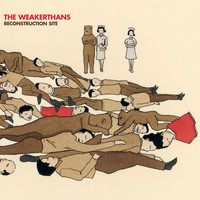 The Weakerthans - Reconstruction Site (Explicit)