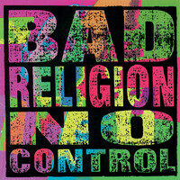 Bad Religion - No Control (Explicit)