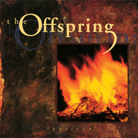 The Offspring - Ignition (2008 Remaster [Explicit])