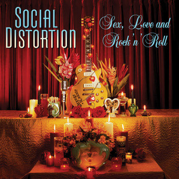 Social Distortion - Sex, Love And Rock 'n' Roll (Explicit)