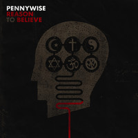 Pennywise - Reason To Believe (Explicit)