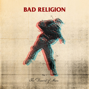 Bad Religion - The Dissent Of Man (Bonus Track Version)