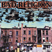 Bad Religion - The New America (Explicit)