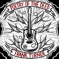 Frank Turner - Poetry Of The Deed (Deluxe Edition [Explicit])