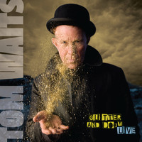 Tom Waits - Glitter And Doom Live (Deluxe Edition Remastered)