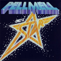 Pell Mell - Only a Star