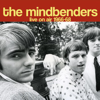 The Mindbenders - Live On Air 1966-68