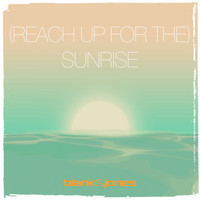 Blank & Jones - (Reach up for The) Sunrise