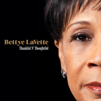 Bettye Lavette - Thankful N' Thoughtful (Deluxe Edition)