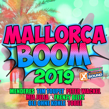 Various Artists - Mallorca Boom 2019 Powered by Xtreme Sound (Explicit)