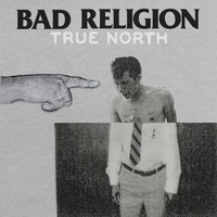 Bad Religion - True North (Explicit)